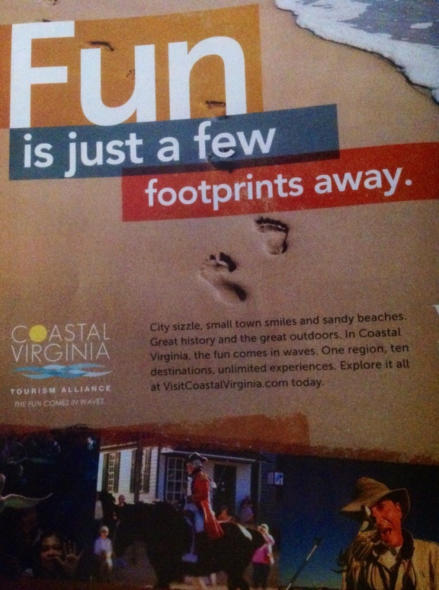 "Coastal Virginia appears to be all about ""fun"" in this ad inviting you to have fun in only a few footsteps."